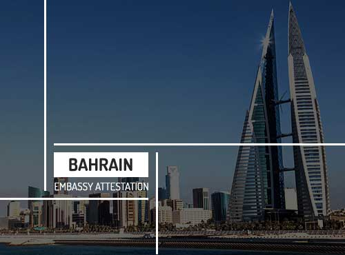 Bahrain Embassy Attestation Services