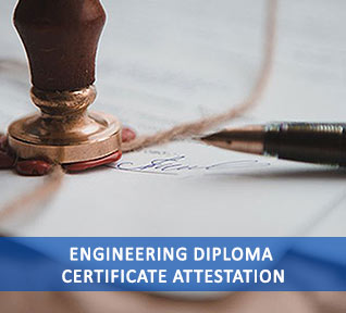 engineering diploma certificate attestation